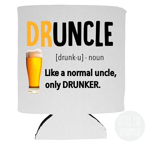 DRUNK UNCLE GIFT KOOZIE under 10 dollars