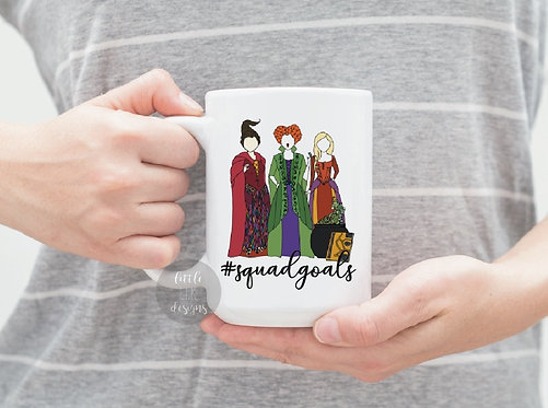 Hocus Pocus Squad Goals 15 oz Coffee Mug