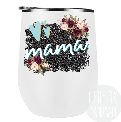 Mama Wine Tumbler, Mama, Gift for Mom, Mother's Day Gift