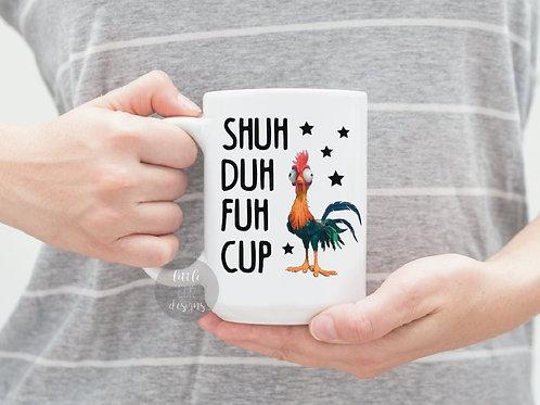 Shuh Duh Fuh Cup Rooster 15 oz Coffee Mug