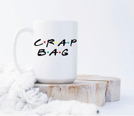 crap bag mug friends coffee cup 15 oz large