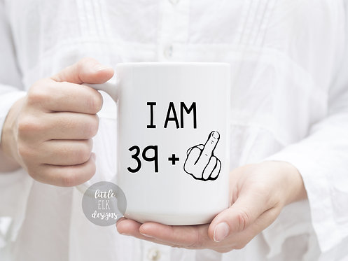 39 plus middle finger coffee mug