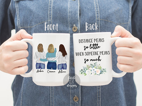 Daughter to Mom Distance Mean So Little Someone Means So Much 15 oz Coffee Mug