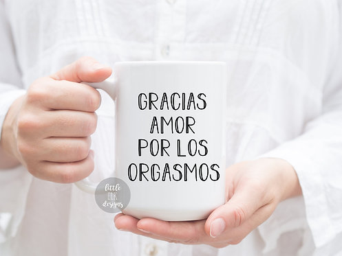 thanks for all of the orgasms Spanish funny coffee mug