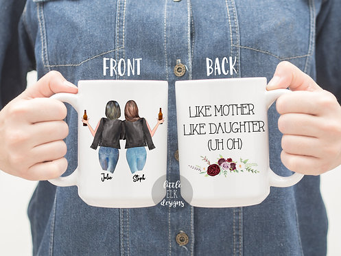 Personalized Mother and Daughter Gift, Like Mother Like Daughter uh oh Mug , Gif
