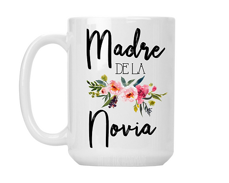 Madre De La Novia 15 oz Coffee Mug