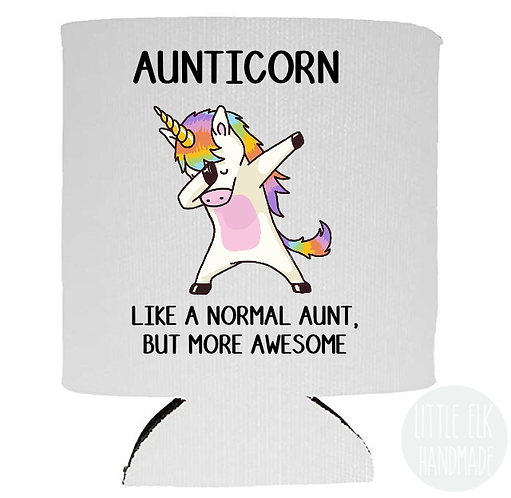Aunticorn Like A Normal Aunt But More Awesome Beer Can Cooler