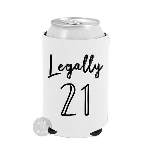 Legally 21 Birthday Beer Can Cooler