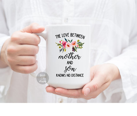 The Love Between Mother and Son Knows No Distance Custom State Mug Gift