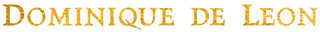 Dominique de Leon Logo Gold words.png