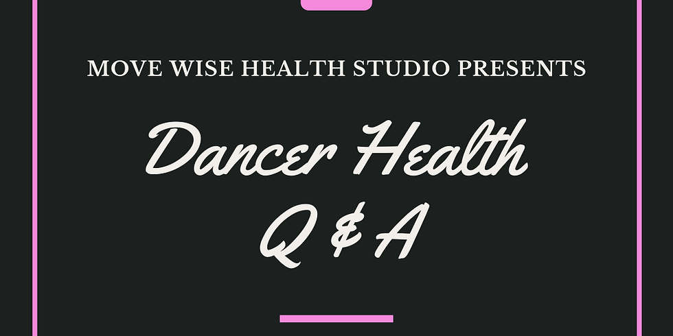 Dancer Health Q & A