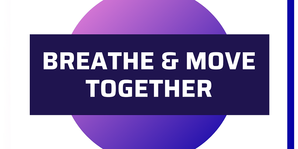 Breathe & Move Together