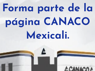 Forma parte de CANACO Mexicali