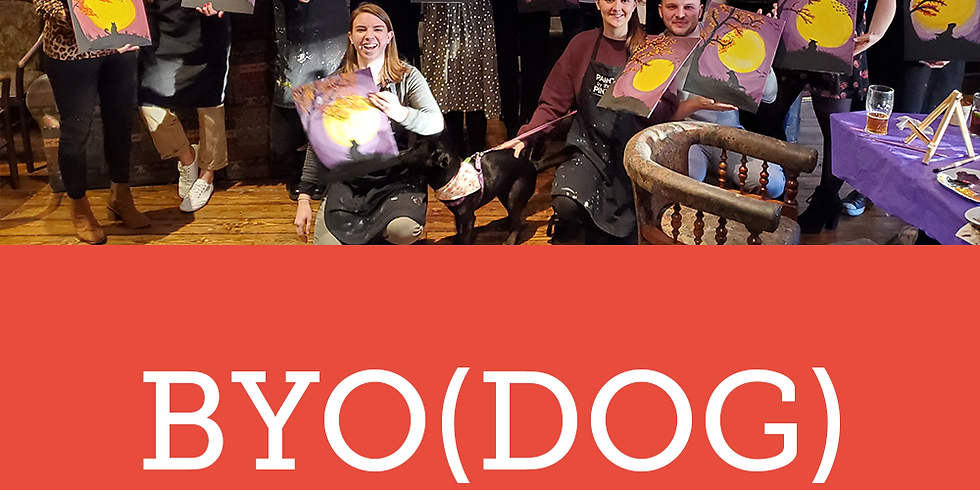 Paint by the Pints - BYODog - Janurary Event