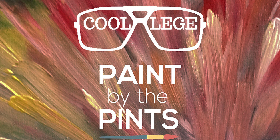 SOLD OUT! Paint by the Pints - Coollege Event w/ Surprise Painting!