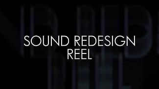 Sound Redesign Reel