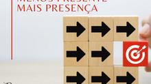 Você troca presença por presente?