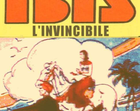 """Ibis, L'Invincibile 03: """"Il Ritorno di Re Senwosri"""""""