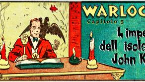 """Warlock - Capitolo 5: """"L'impero dell'isola di John Kell"""""""
