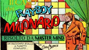 "The Master Mind - Episodio II: ""Il Caso del Playboy Milionario"""
