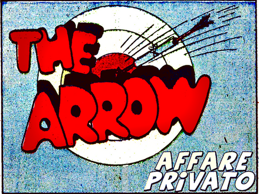 "The Arrow - 3° episodio: ""Affare Privato."""