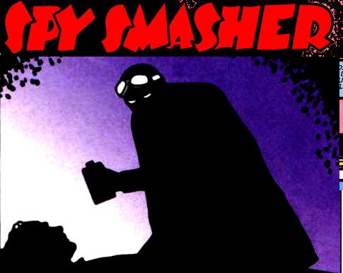 Spy Smasher 01: Arriva Spy Smasher!