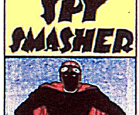 Spy Smasher 09: Il Caso della Pistola Ipnotica a Raggi X