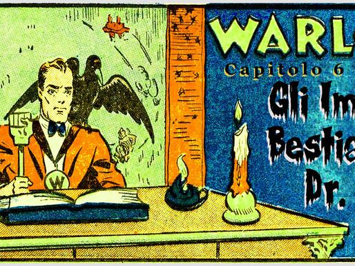 """Warlock - Capitolo 7: """"Gli Imbrogli Bestiali del Dr. Andro"""""""