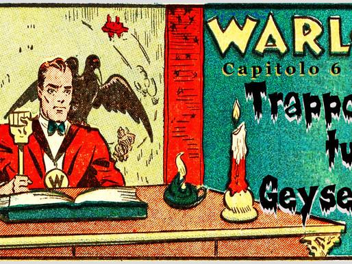"""Warlock - Capitolo 6: """"Trappola per turisti a Geyser Park"""""""