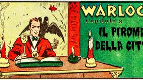 """Warlock - Capitolo 3: """"Il Piromane della Città"""""""