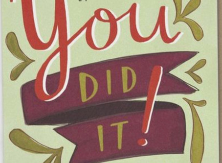 You Did It!!!