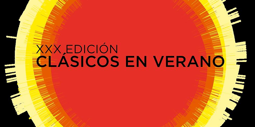 CLÁSICOS DE VERANO XXX Festival de Música