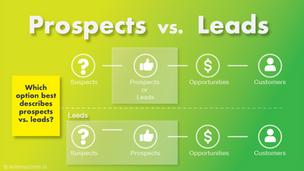 Prospects vs. Leads