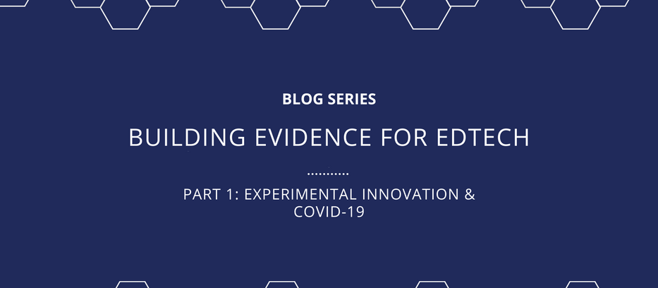 Experimental innovation and COVID-19 – Managing risks and expectations for EdTech