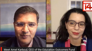 Amel Karboul joins Vikas Pota in conversation about the power of paying for outcomes in education