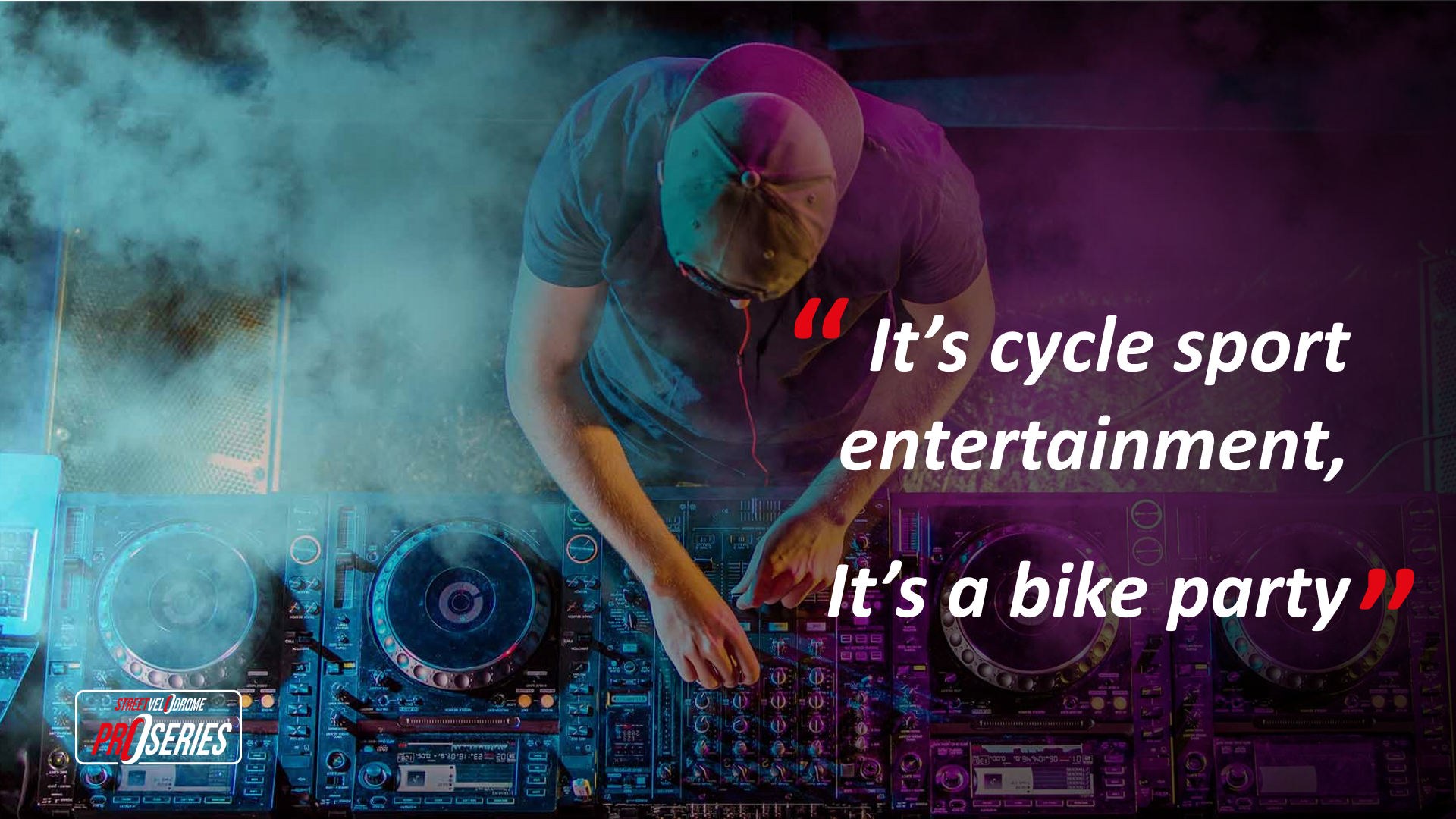 It's cycle sport entertainment