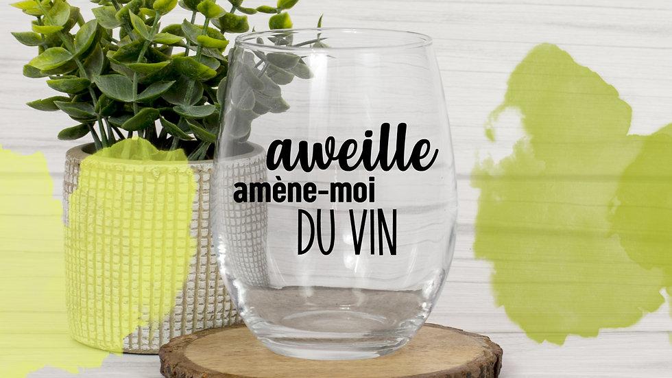 Décalque - Aweille amène-moi du vin!