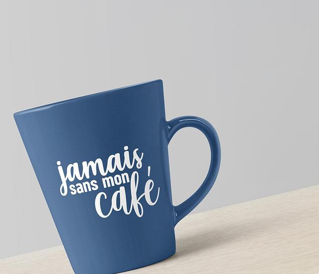 Décalque - Jamais sans mon café
