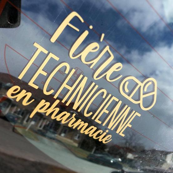 Décalque voiture - Fière technicienne en pharmacie