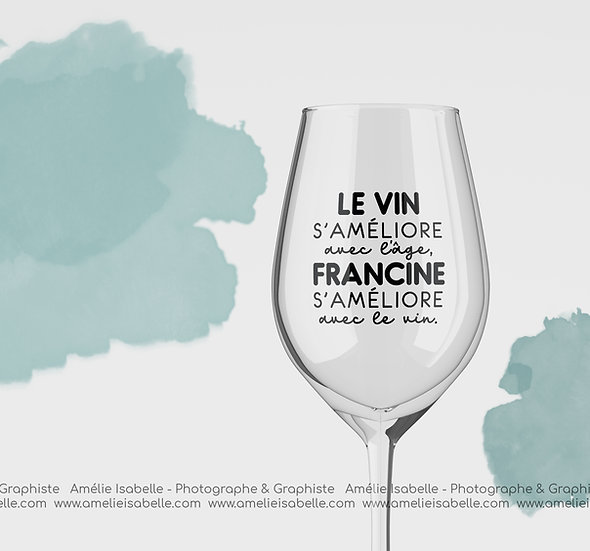 Décalque - Le vin s'améliore avec l'âge, ---- s'améliore avec le vin.