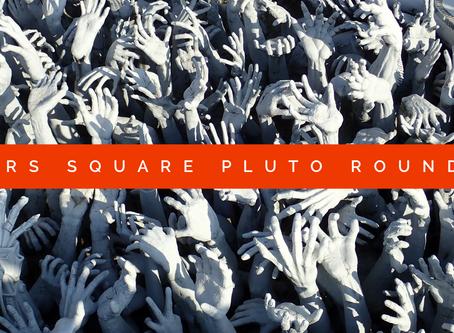 Mars Square Pluto Round 2