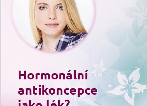 Hormonální antikoncepce jako lék?