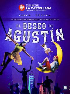 EL DESEO DE AGUSTIN - Teatro Nacional