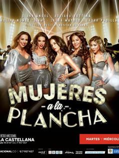 """MUJERES A LA PLANCHA """"Tropical""""- Teatro Nacional"""