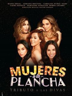 """MUJERES A LA PLANCHA """"DIVAS"""" - Teatro Nacional"""
