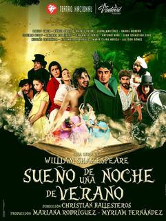 SUEÑO DE UNA NOCHE DE VERANO -  Teatro Nacional