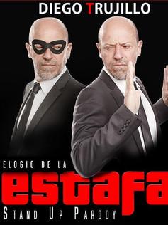 EL ELOGIO DE LA ESTAFA - Teatro Patria