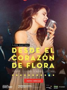 DESDE EL CORAZON DE FLORA - Teatro Nacional