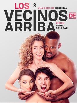 LOS VECINOS DE ARRIBA - Teatro Nacional