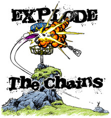Explode The Chains